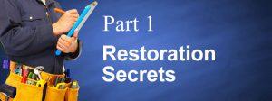 Restoration-Secrets-Part-1