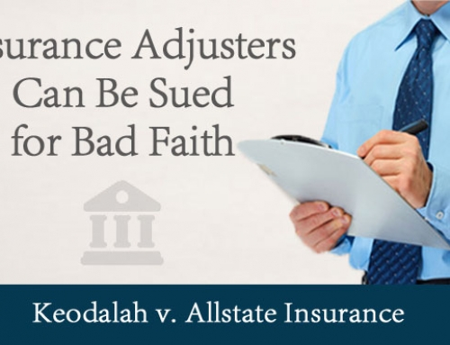 Insurance Adjusters May Now be Sued